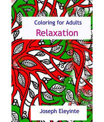 Coloring Books For Adults Relaxation Great Pages