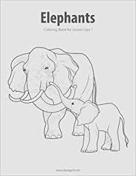 Amazon Elephants Coloring Book For Grown Ups 1 Volume 9781518877865 Nick Snels Books