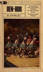 Our Book Today Is Another Victorian Masterpiece Of Melodrama Lew Wallaces 1880 Novel Ben Hur Sub Titled A Tale The Christ It Was An Immediate Hit