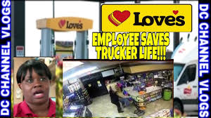 100 Love Truck Stops S Stop Employee Saved Er Life From Choking On