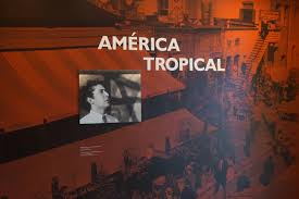 David Alfaro Siqueiros Murales by América Tropical Interpretive Center