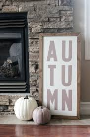 Best 25 Fall Decor Signs Ideas On Pinterest