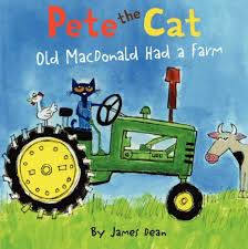 pete the cat books pete the cat macdonald had a farm by dean hardcover