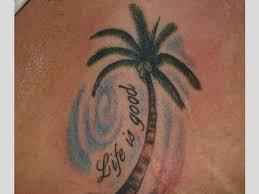 Life Is Good Palm Tree Tattoo Idea