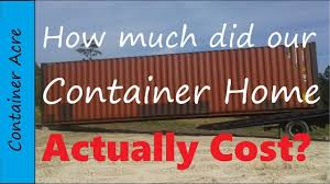 100 Container Homes Cost To Build Price Of Building A Shipping Container Home With Cost Breakdown