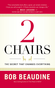 2 Chairs The Secret That Changes Everything Bob Beaudine