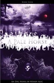 PALE HORSE CHRONICLES OF BROTHERS VOLUME 4