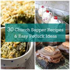 Halloween Potluck Sign Up Sheet Ideas by 30 Church Supper Recipes And Easy Potluck Ideas