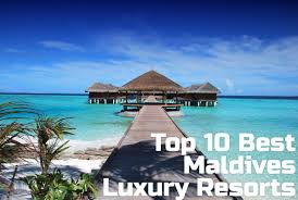 100 Five Star Resorts In Maldives Top 10 Best Luxury 2017 Beach Vacationers