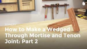 how to make a wedged through mortise and tenon joint part 2