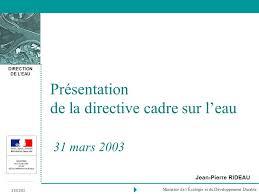 présentation de la directive cadre sur l eau 31 mars ppt