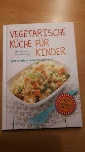 vegetarische küche für kinder kochbuch