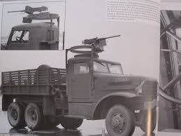 Six-ton Trucks A Visual History Of The Army's Most Versatile Heavy ...