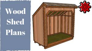 Diy 4x8 Storage Shed by 4x8 Firewood Shed Plans Youtube