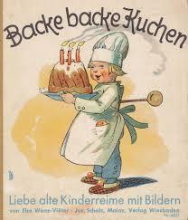 backe backe kuchen liebe alte kinderreime mit bildern