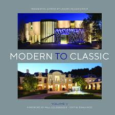 100 Landry Design Group Modern To Classic II Residential Estates By