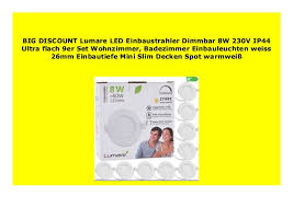 best product lumare led einbaustrahler dimmbar 8w 230v ip44
