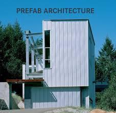 100 Prefab Architecture VARIOS072253 9783864072253 Amazoncom Books