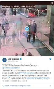 Twitter Post By NYPDnews WANTED For Dropping His Fiancees Ring In TimesSquareNYC