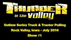 Thunder In The Valley - Outlaw Truck & Tractor Pulling Series ... Photos Outlaw Truck And Tractor Pulling Association News Pullingworldcom New Trailer Of Pull Macon Mo Favorite Custom Youtube Orange Youth Tshirt Ep 1614 Pro Stock 4x4 1606 Limited 1622 Safety Green Woodbury County Fair Oreilly Auto Parts 2017 1620 Light Super