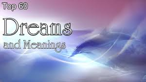 top 60 dreams and meanings youtube