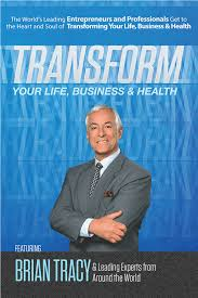 PDF Transform Your Life Business And Health With Brian Tracy The Chapter Ray Of Creation