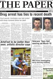 Fort Wayne Desk Sergeant by The Paper Of Wabash County March 9 2016 Issue By The Paper Of