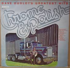 DAVE DUDLEY CHROME & POLISH LP 1977 US NM 7582913195 - Allegro.pl ... Truck Drivin Sonofagun Dave Dudley 1965 Youtube Tidal Listen To On Pin By Gerard Burwell Killer Cabovers Pinterest Kenworth Son Of A Gun Pandora Boxcar Willie Of A Cd P Tderacom Country The Land Rovers Sonofagun And Other Songs The Dr Newt Trucks Peterbilt Amazoncouk Music Superhits Various Artists Jan2000 Legacy Ebay Diego Negao Trucks Tony Carroll Trucks Semi