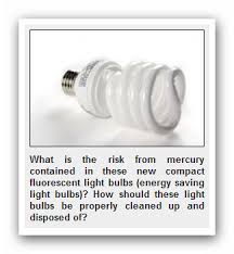 mercury filled light bulbs extremely dangerous to you a