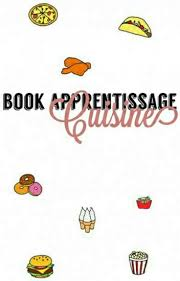 apprentissage en cuisine book apprentissage cuisine l algérihaine wattpad