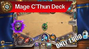 hearthstone c thun mage deck tutorial cheap mage deck guide