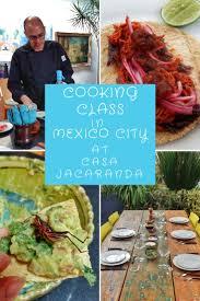 cuisine et voyage cooking class in mexico city casa jacaranda review