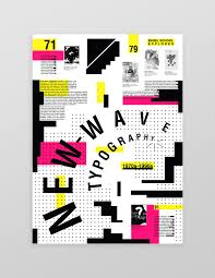 An Informational Poster On The Design Movement Of New Wave Typography Inspired By Wolfgang Weingart And Other Designers I Am Trying To Capture