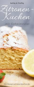 saftiger zitronenkuchen mit frischer zitrone