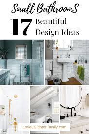 17 beautiful small bathroom ideas laughter family