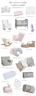 Baby Registry Checklist Bedroom Awesome Crate And Barrel Baby Registry Restoration Hdware Locations Romantic Elegant Gray Pottery Barn Makes Special Moments Even More Memorable Pinterest Fashion Niraj Shah Girl Nursery Colors Checklist Fabulous 39 Wedding Items For An Apartment Picks Weddings And 111 Best Showers Images On Themed Baby Showers Setting Up Home With Diana Elizabeth