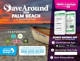SaveAround® 2018 Palm Beach, FL Coupon Book By SaveAround ... Home Depot Promo Code 2019 March Durapak Supplies Coupon Gear Up Catherines Coupons Grocery Outlet Store Open Near Me Cyberseo Xfinity Codes For Free Wifi Calendarclub Ca Health Freedom Rources Natchez Shooting All American Apparel Discount Woocommerce Tips Online Home Goodsalt Extreme Couponing How Do They It Online Stco Novartis Pharmaceuticals Tough Mudder Parking Teleflora Mothers Day Discount Sevenhills Wallis April Americas Best Eyeglasses