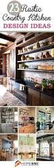 Country Kitchen Themes Ideas by 25 Best Country Kitchen Decorating Ideas On Pinterest Rustic