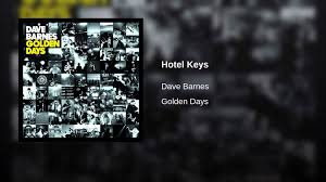 Hotel Keys - YouTube Dave Barnes Darlin Audio Youtube Wikipedia New Album From About One In A Row Films Jimmy Owned The Arias Noisey Topic Kylie Minogue On A Night Like This Piano Tutorial Synthesia Asim Chin Why Coffee W Jamie Cunningham Curiosity Habit Exclusive Thomas Rhett Announces Album Release Date Title Night Like This Cover