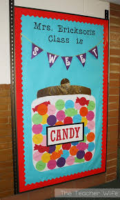 Candy Themed Bulletin Board The New Students See This On First Day Of