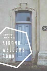 Guests Need A Welcome Information Book So You Don't Have To ...
