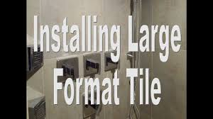 Unmodified Thinset For Glass Tile by Steam Shower Part 5 Installing The Large Format Wall Tile With T