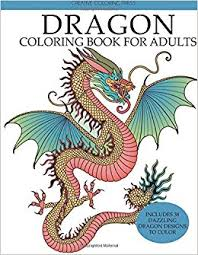 Amazon Dragon Coloring Book For Adults Dazzling Designs To Color Adult Books 9781942268642 Creative