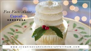 Know About Cupcake Fun Facts This Is True That Cupcakes Are Easy To