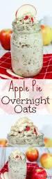 Pumpkin Pie Overnight Oats Healthy by Apple Pie Overnight Oats Healthy Oatmeal Recipes Oatmeal
