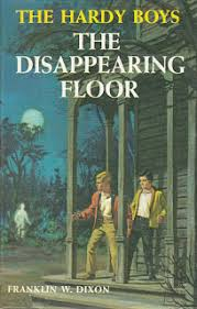 In The Revised Text Of Hardy Boys 19 Disappearing Floor Frank And Joe Are On Search For Jewel Thieves Soon Their Leads Them To An Old