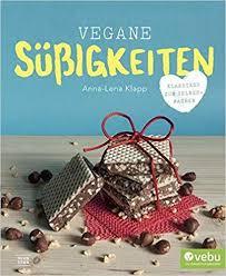 vegane süßigkeiten klassiker zum selbermachen de