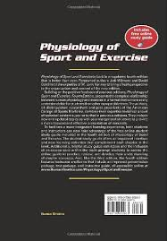 Buy Physiology Of Sport And Exercise Book Online At Low Prices In India