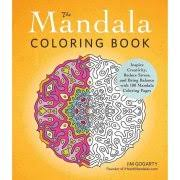The Mandala Adult Coloring Book Inspire Creativity Reduce Stress And Bring Balance With