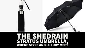 Shedrain Umbrellas Auto Open Compact Umbrella by The Shedrain Stratus Umbrella Where Style And Luxury Meet Youtube